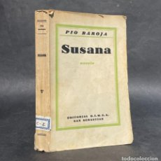 Libros antiguos: 1938 - SUSANA - PIO BAROJA - PRIMERA EDICION - SAN SEBASTIAN. Lote 263009675