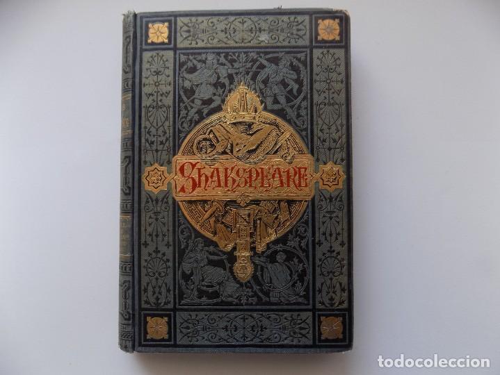 LIBRERIA GHOTICA. EDICIÓN LUJOSA DE LOS DRAMAS DE SHAKESPEARE. 1883. ILUSTRADO CON GRABADOS. (Libros antiguos (hasta 1936), raros y curiosos - Literatura - Narrativa - Clásicos)
