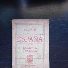 Libros antiguos: ESPAÑA, HOMBRES Y PAISAJES, POR AZORÍN. FRANCISCO BELTRÁN. MADRID, 1909. PRIMERA EDICIÓN. Lote 263108870