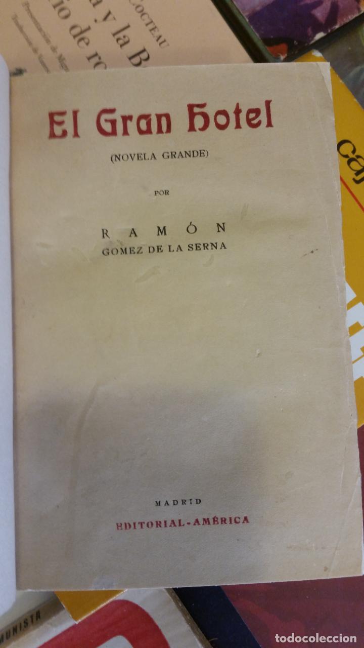 Libros antiguos: 1922 - RAMÓN GÓMEZ DE LA SERNA - EL GRAN HOTEL - PRIMERA EDICIÓN - Foto 2 - 263165065