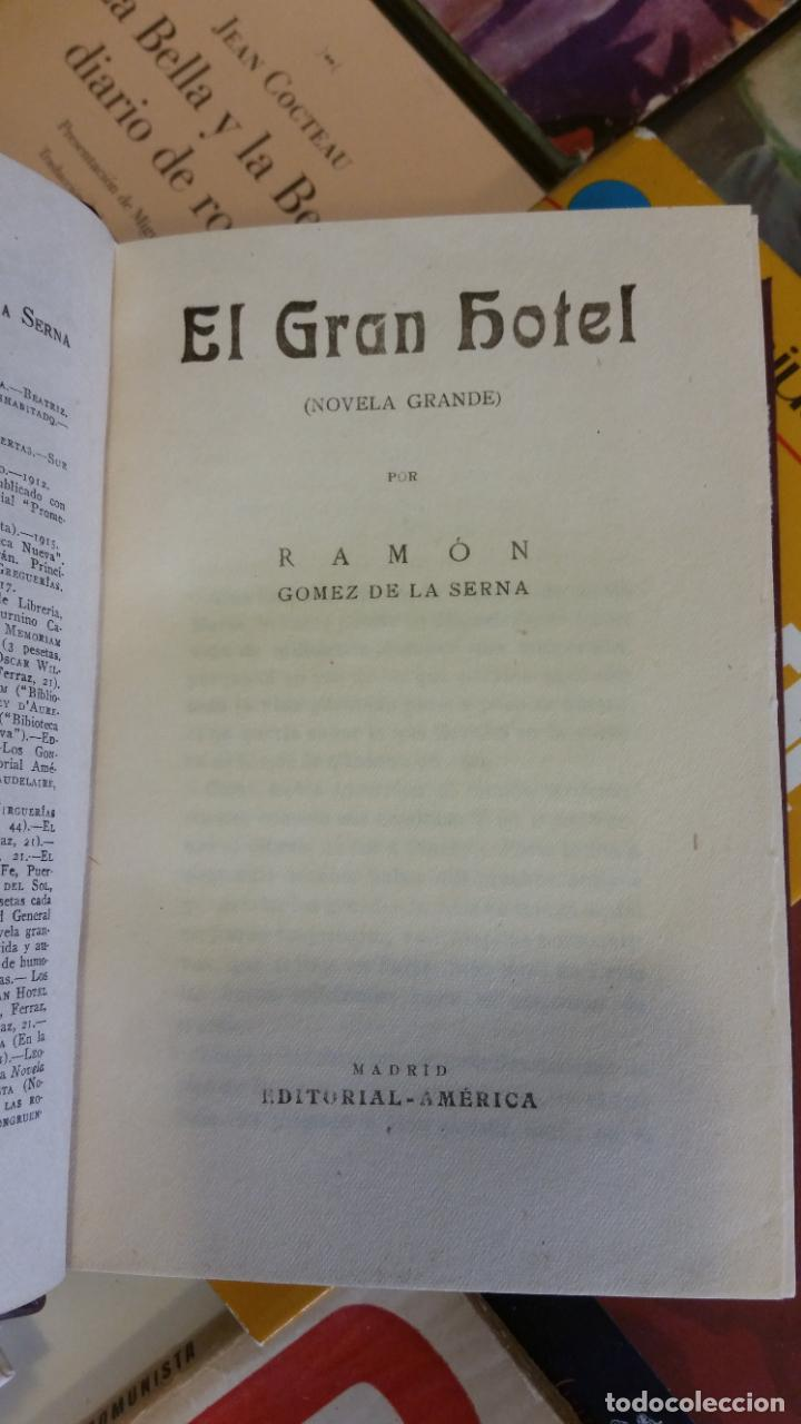 Libros antiguos: 1922 - RAMÓN GÓMEZ DE LA SERNA - EL GRAN HOTEL - PRIMERA EDICIÓN - Foto 3 - 263165065