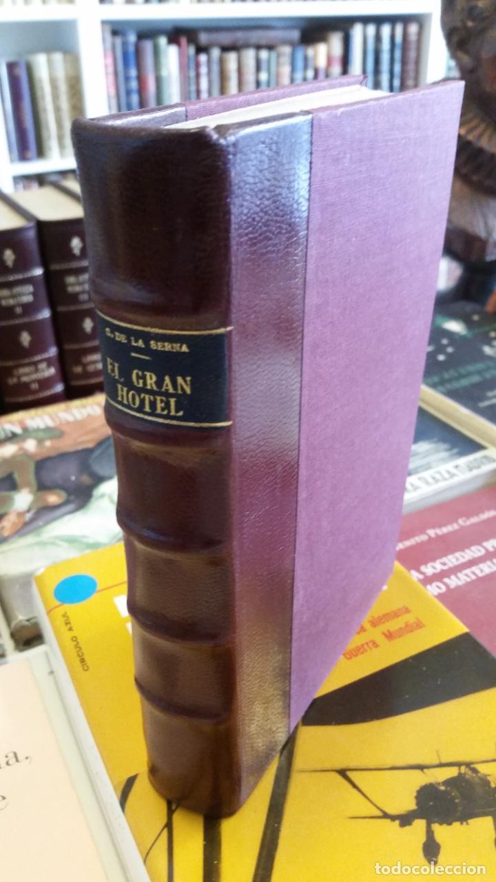 1922 - RAMÓN GÓMEZ DE LA SERNA - EL GRAN HOTEL - PRIMERA EDICIÓN (Libros antiguos (hasta 1936), raros y curiosos - Literatura - Narrativa - Clásicos)