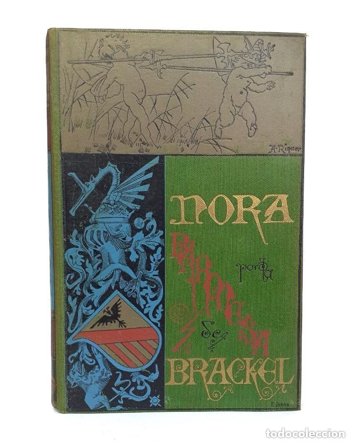 Libros antiguos: 1900 - Baronesa de Brackel: Nora - Precioso Libro Modernista Ilustrado con Grabados - Foto 3 - 263229705