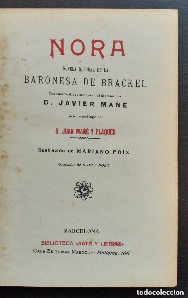 Libros antiguos: 1900 - Baronesa de Brackel: Nora - Precioso Libro Modernista Ilustrado con Grabados - Foto 5 - 263229705
