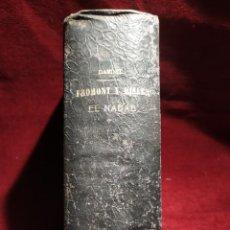 Libros antiguos: 1903. FROMONT Y RISLER/ 1899. EL NABAB. ALPHONSE DAUDET.. Lote 263569055