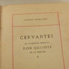 Libros antiguos: TOMO V. EL QUIJOTE. SEGUNDA PARTE. 1912. Lote 264074090