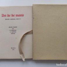 Libros antiguos: LIBRERIA GHOTICA. ART DE BE MORIR.EDICIÓN DE BIBLIÓFILO EN PAPEL DE HILO.FACSÍMIL 1493.1951.NUMERADO. Lote 264810134