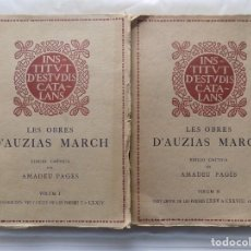 Libros antiguos: LIBRERIA GHOTICA. LES OBRES D ´AUZIAS MARCH.EDICIÓ CRITICA PER AMADEU PAGES. 2 TOMOS EN FOLIO.1914. Lote 265488184