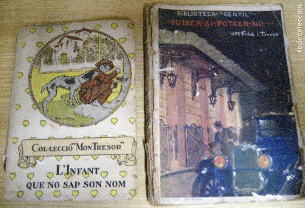 L'INFANT QUE NO SAP SON NOM 1921 POTSER SI POTSER NO JOSEP Mª FOLCH I TORRES AUTOGRAFO Y DEDICATORIA (Libros antiguos (hasta 1936), raros y curiosos - Literatura - Narrativa - Clásicos)