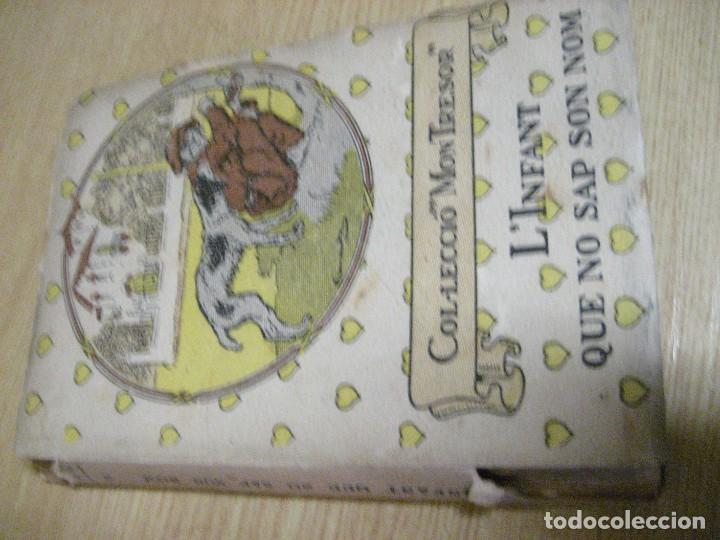 Libros antiguos: Linfant que no sap son nom 1921 potser si potser no Josep Mª Folch i Torres autografo y dedicatoria - Foto 2 - 265769634