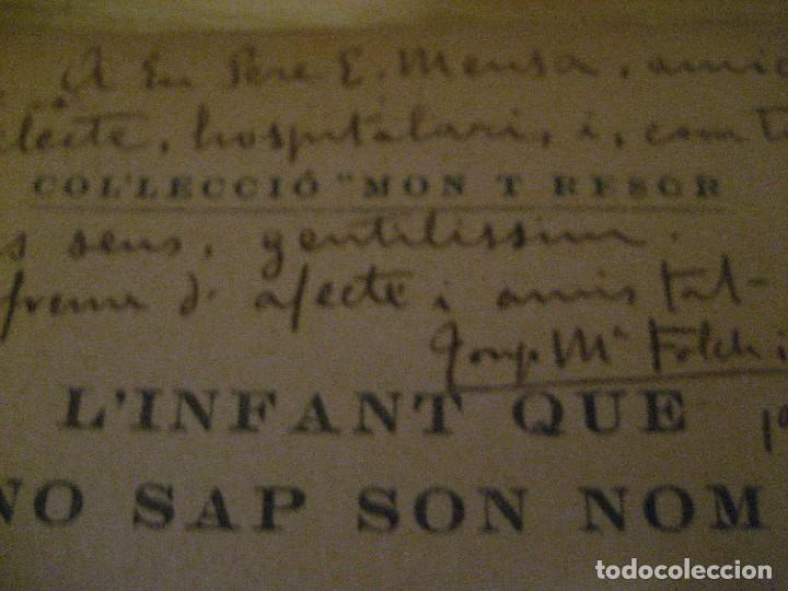 Libros antiguos: Linfant que no sap son nom 1921 potser si potser no Josep Mª Folch i Torres autografo y dedicatoria - Foto 4 - 265769634