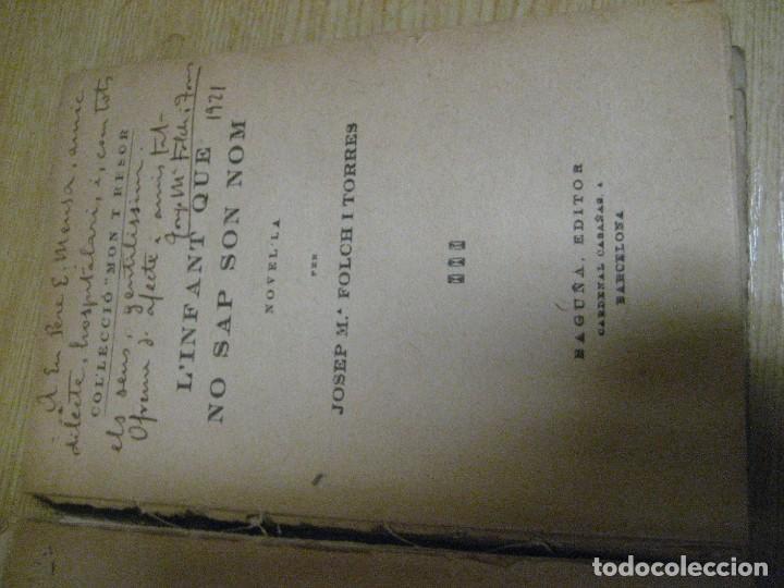 Libros antiguos: Linfant que no sap son nom 1921 potser si potser no Josep Mª Folch i Torres autografo y dedicatoria - Foto 5 - 265769634