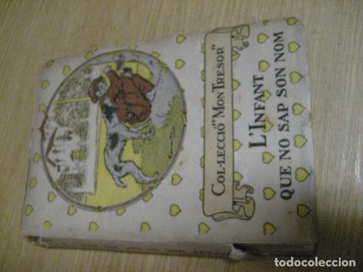 Libros antiguos: Linfant que no sap son nom 1921 potser si potser no Josep Mª Folch i Torres autografo y dedicatoria - Foto 6 - 265769634