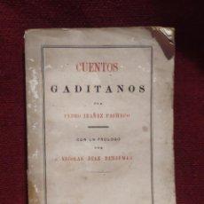 Libros antiguos: 1877. CUENTOS GADITANOS. PEDRO IBAÑEZ PACHECO.. Lote 265772144