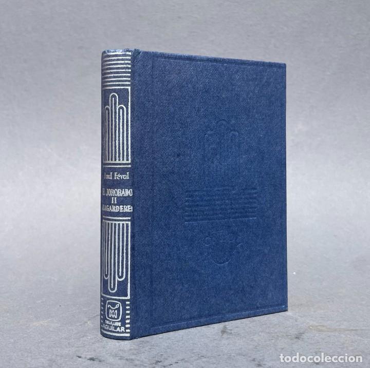 EL JOROBADO II - LAGARDERE - AGUILAR COLECCION CRISOL 364 - PAUL FEVAL - (Libros antiguos (hasta 1936), raros y curiosos - Literatura - Narrativa - Clásicos)