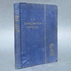 Livres anciens: LA DANZARINA INMOVIL - PRIMERA EDICIÓN - ISABEL CALVO DE AGUILAR - CALDAS DE REIS - PONTEVEDRA. Lote 267047349