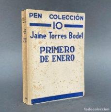 Livres anciens: PRIMERO DE ENERO - JAIME TORRES BODET - PRIMERA EDICIÓN. Lote 267070669