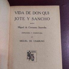 Libros antiguos: MIGUEL DE UNAMUNO -VIDA DE DON QUIJOTE Y SANCHO SEGÚN MIGUEL DE CERVANTES SAAVEDRA 1914 468P 18X12. Lote 267093634