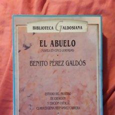 Libros antiguos: EL ABUELO, DE PEREZ GALDOS. EDICIÓN CRÍTICA. CLARA HERNÁNDEZ. EXCELENTE ESTADO. Lote 267471559