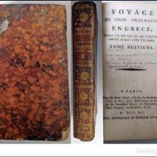 Libros antiguos: AÑO 1790: VIAJE DEL JOVEN ANACARSIS A GRECIA. LIBRO DEL SIGLO XVIII.. Lote 267484609