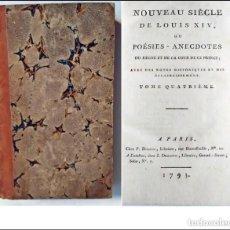 Libros antiguos: AÑO 1794: EL NUEVO SIGLO DE LUIS XIV. CURIOSO LIBRO DE HISTORIA DEL SIGLO XVIII.. Lote 267550014