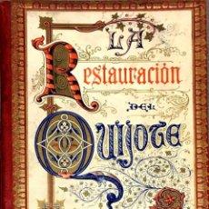 Libri antichi: LA RESTAURACIÓN DEL QUIJOTE. FELICIANO ORTEGA.. Lote 268471429
