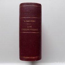Libros antiguos: LIBRERIA GHOTICA. EDICIÓN LUJOSA DE DOSTOYEVSKY. LOS ENDEMONIADOS. 1920. 3 TOMOS EN 1 VOLUMEN.. Lote 268475624
