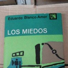 Libros antiguos: LOS MIEDOS. EDUARDO BLANCO-AMOR. BARCELONA 1963, EDITORIAL DESTINO COLECCIÓN ÁNCORA Y DELFÍN. IN 8º. Lote 296787993