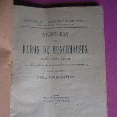 Libros antiguos: LAS AVENTURAS DEL BARON DE MUNCHHAUSEN EMMA VON BANASTON + FABULAS AÑO 1886. Lote 269312963