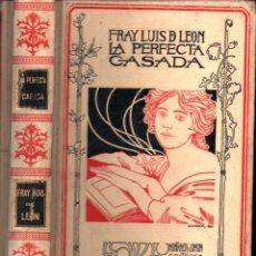 Libros antiguos: FRAY LUIS DE LEÓN : LA PERFECTA CASADA (MONTANER Y SIMÓN, 1898) CUBIERTA DE ALEXANDRE RIQUER. Lote 269466743