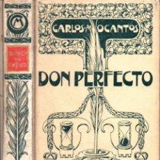 Libros antiguos: CARLOS OCANTOS : DON PERFECTO (MONTANER Y SIMÓN, 1902) NOVELA ARGENTINA. Lote 269467503