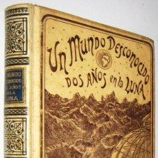 Libros antiguos: 1898 UN MUNDO DESCONOCIDO - DOS AÑOS EN LA LUNA PIERRE DE SELENES (JULIO VERNE) ILUSTRADO 1ªED.. Lote 269622153
