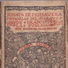 Libros antiguos: SONATA DE PRIMAVERA, MEMORIAS DEL MARQUÉS DE BRADOMIN - RAMÓN VALLE INCLÁN - OPERA OMNIA V 1922. Lote 269771463