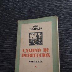 Libros antiguos: CAMINO DE PERFECCIÓN PÍO BAROJA 1934. Lote 269773693