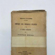 Libros antiguos: AMORES DEL HERMOSO PECOPIN Y DE LA BELLA BAULDOUR. VICTOR HUGO. MADIRD, 1882. IMPRENTA PEDRO NUÑEZ. Lote 269788173