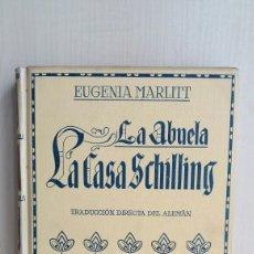Libros antiguos: LA ABUELA. LA CASA SCHILLING. EUGENIA MARLITT. MONTANER Y SIMON, 1914.. Lote 269836578