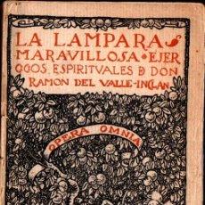 Libros antiguos: VALLE INCLÁN : LA LÁMPARA MARAVILLOSA . EJERCICIOS ESPIRITUALES (OPERA OMNIA VOL I, 1916). Lote 269990913