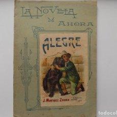 Libros antiguos: LIBRERIA GHOTICA. EDICIÓN MODERNISTA CALLEJA DE ZOBIRIA. ALEGRE. 1900.LA NOVELA DE AHORA. FOLIO. Lote 270176073