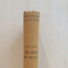 Libros antiguos: UN AMOR DE SWANN. MARCEL PROUST. PROA EDICIONS, BIBLIOTECA A TOT VENT 50, PRIMERA EDICIÓN, 1932. CAT. Lote 270205513