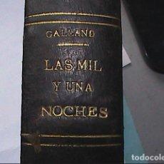 Libros antiguos: LAS MIL Y UNA NOCHES EN UN SOLO TOMO. ANTOINE GALLAND. FINALES DEL S. XIX.. Lote 270228803