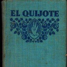 Libros antiguos: CERVANTES : EL QUIJOTE (F. T. D, 1932) COMO NUEVO. Lote 270258518