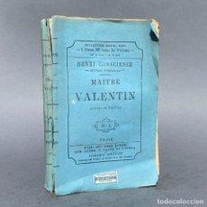 Libros antiguos: 1876 - MAITRE VALENTIN - HENRI CONSCIENCE - LIBRO ANTIGUO. Lote 270259828