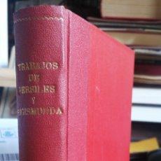 Libros antiguos: TRABAJOS DE PERSILES Y SEGISMUNDA. MIGUEL DE CERVANTES MADRID, VALVERDE, 36, S.F. (191?) IN 8º MAYO. Lote 270365178