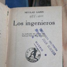 Libros antiguos: LOS INGENIEROS, NICOLÁS GARIN. COLECCIÓN UNIVERSAL CALPE 1925 IN 8º HOLANDESA TELA MUDA. SELLO BIBL. Lote 270366253