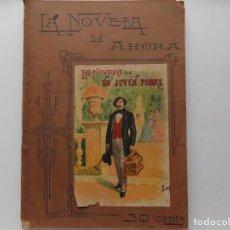Libros antiguos: LIBRERIA GHOTICA. EDICIÓN MODERNISTA CALLEJA DE NOVELA DE UN JOVEN POBRE. 1900.LA NOVELA DE AHORA.. Lote 270386858