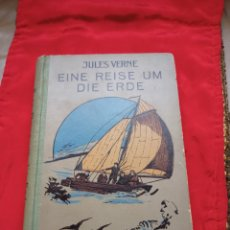 Libros antiguos: NOVELA DE JULES VERNE EINE REISE UN DIE ERDE.EN ALEMÁN.AÑO 1925. Lote 270560668