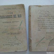 Libros antiguos: LOS TRABAJADORES DEL MAR, DE VÍCTOR HUGO (2 TOMOS). Lote 270609138