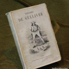 """Libros antiguos: VOYAGES DE GULLIVER"""" DE SWIFT. LIBRAIRE EDITEUR DE LA RUE.. Lote 270919628"""