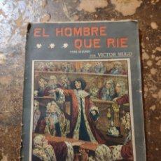 Libros antiguos: LA NOVELA ILUSTRADA N° 38: EL HOMBRE QUE RIE, TOMO II (VÍCTOR HUGO). Lote 270976113