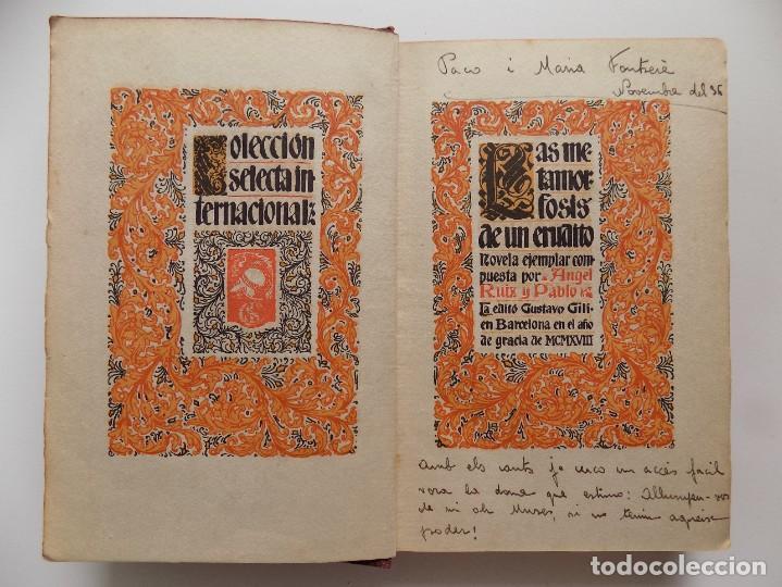 Libros antiguos: LIBRERIA GHOTICA. ANGEL RUIZ Y PABLO. LAS METAMORFOSIS DE UN ERUDITO. 1918. - Foto 4 - 273002523